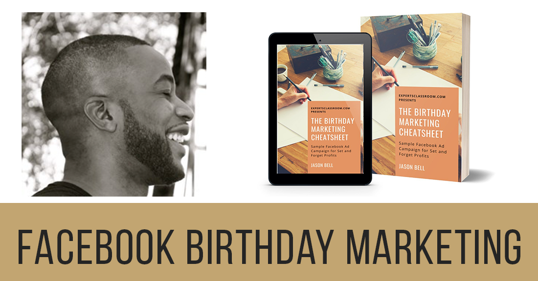 Facebook Birthday Marketing by Jason Bell