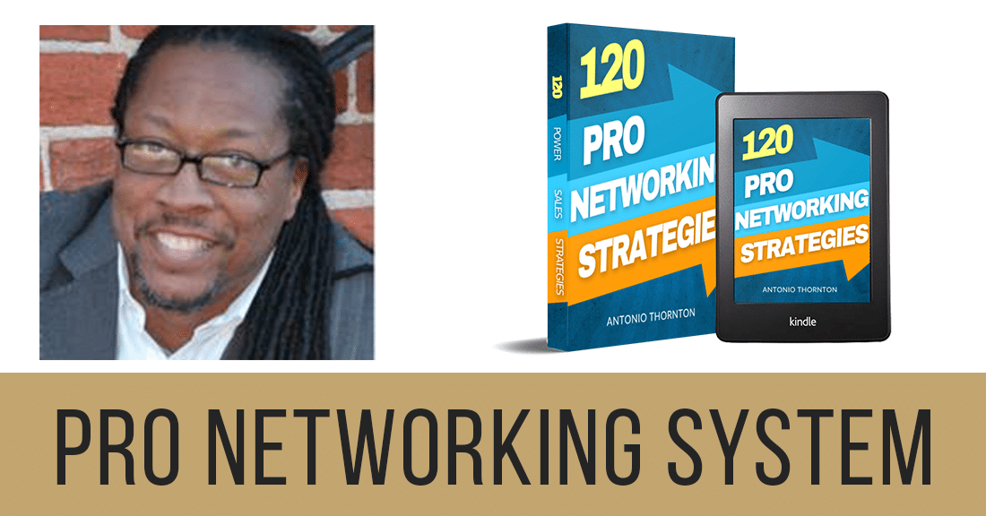 Pro Networking System by Antonio Thornton